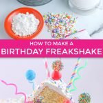 birthday cake freakshake - a birthday cake milkshake recipe graphic