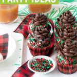 chocolate pine cones on cupcakes in buffalo plaid cupcake liners