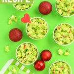 green grinch popcorn recipe for christmas parties!
