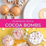 graphic for pumpkin spice hot cocoa bombs recipe