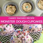 recipe graphic for monster cookie dough cupcakes